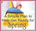 A Simple Plan to Help Get Ready for Spring